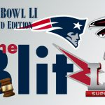 The Blitz - Super Bowl LI Weekend Edition
