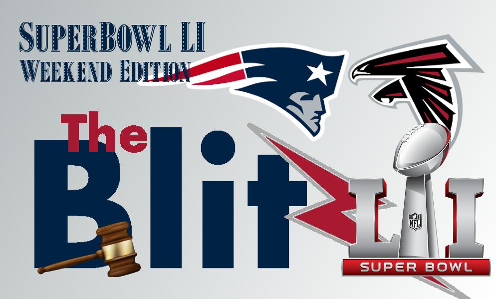 The Blitz - Super Bowl LI Weekend Edition