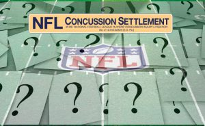 NFL Concussion Settlement Claims FAQs
