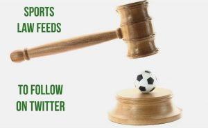 Justipedia Top Sports Law Feeds to Follow on Twitter