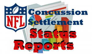 NFL Concussion Settlement Status Report