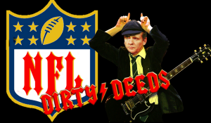 Roger Goodell NFL Dirty Deeds