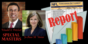 NFL Concussion Settlement Special Masters Status Report Wendell Pritchett Jo-Anne Verrier