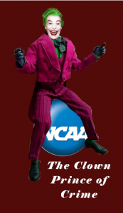 NCAA is the Crown Prince of Jokers
